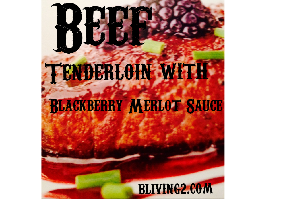 Beef Tenderloin with Blackberry Merlot Sauce picture
