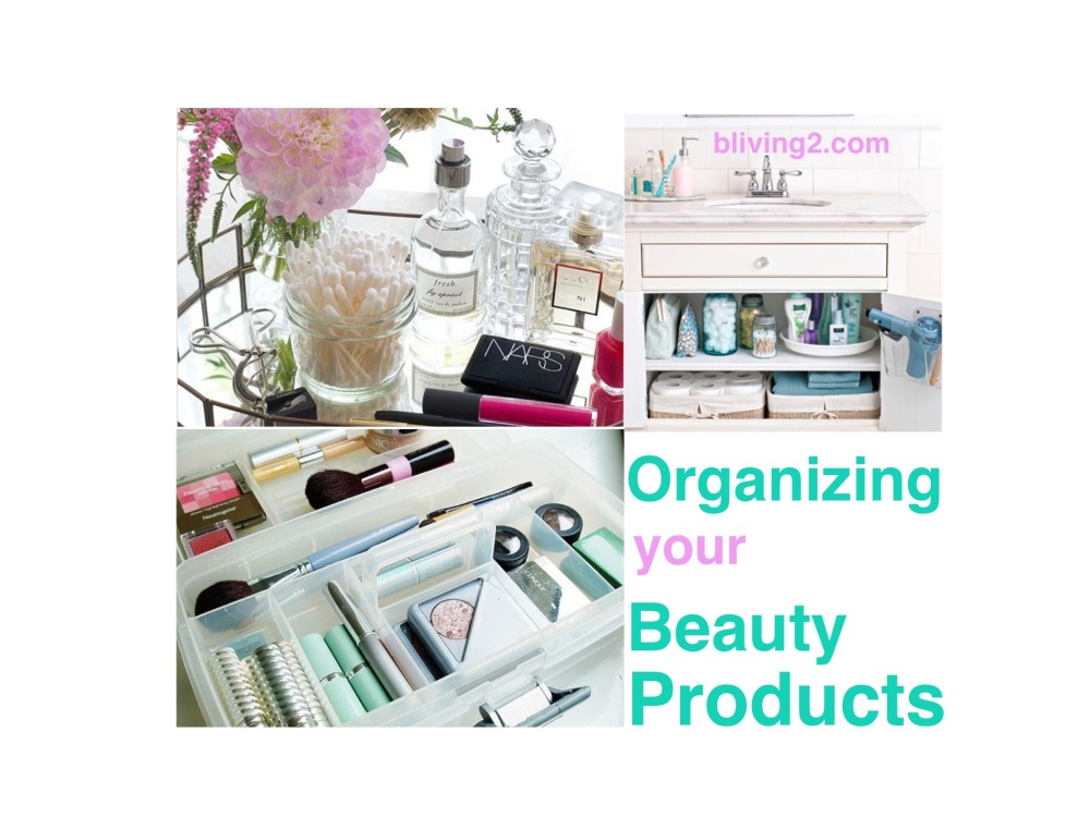 Organizing your Beauty Care Items