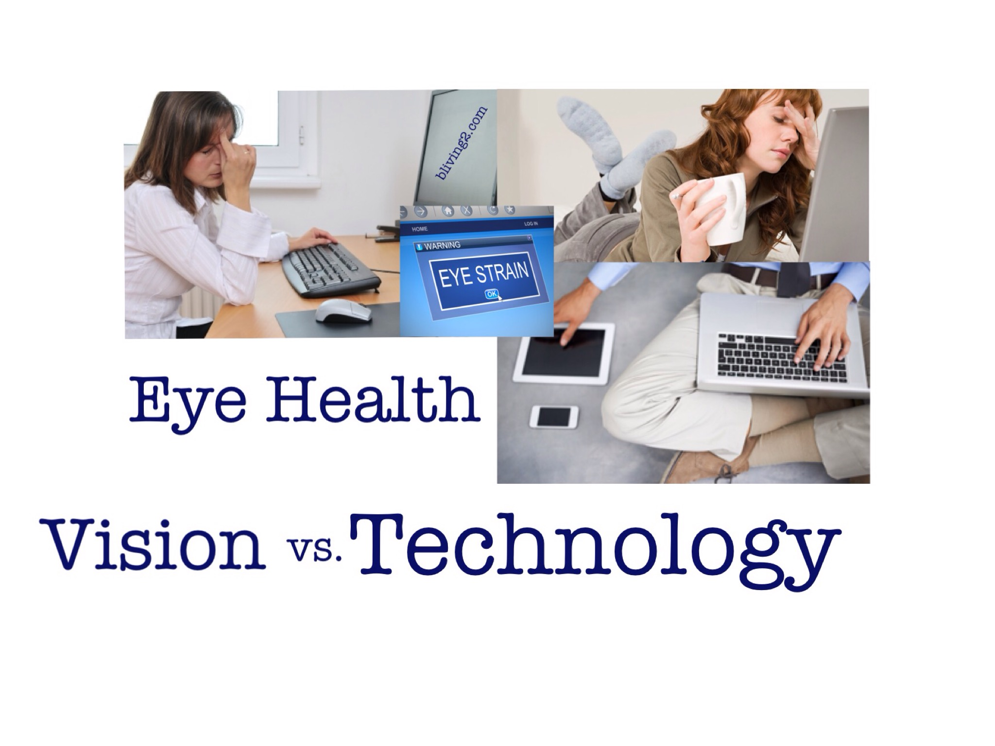 Eye Health Vision Vs Technology  Bliving2. Shipping Furniture Companies. Chemo Treatment For Breast Cancer. Going To College For Business. Comparison Of Insurance Companies. Computer Software Degrees Demo Share Trading. Rent Guarantee Insurance Alternative For Word. Los Angeles Trade Technical School. Criminal Psychology Requirements